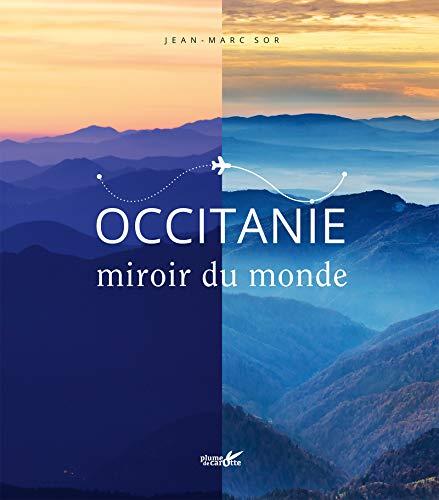Occitanie miroir du monde
