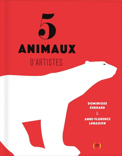 5 animaux d artistes