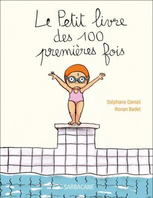 Petit livre des 100 premieres fois