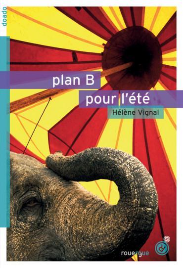 Plan B pour l'été