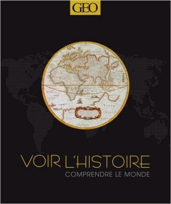 Voir histoire comprendre monde