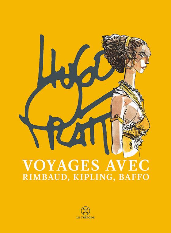 Voyages avec rimbaud baffo et kipling